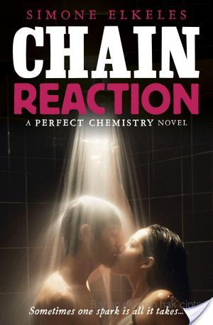 Chain Reaction, Simone Elkeles